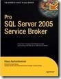 APress Pro SQL Server 2005 Service Broker